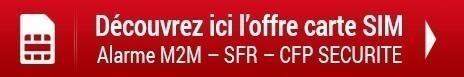 Découvrez ici l'offre carte SIM alarme M2M – SFR – CFP SECURITE