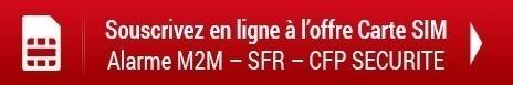Souscrivez à l'offre carte SIM alarme M2M – SFR – CFP SECURITE